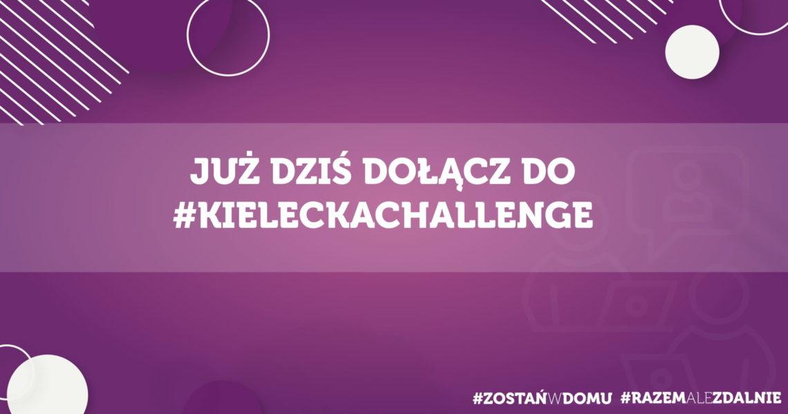 #KieleckaChallenge