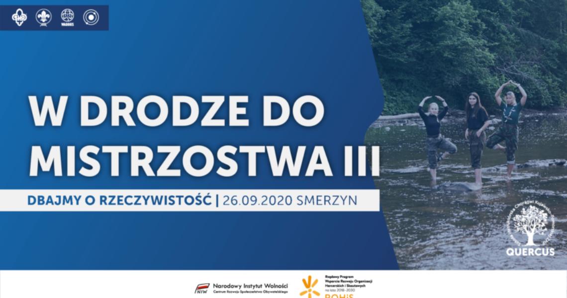 """Konferencja harcmistrzowska """"W drodze do mistrzostwa III"""""""