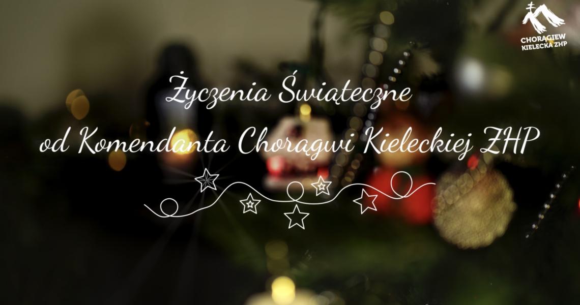 Życzenia Świąteczne od Komendanta Chorągwi